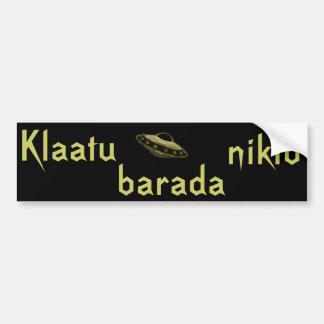 Klaatu barada nikto bumper sticker