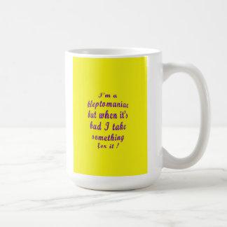 Kleptomaniac Coffee Mug