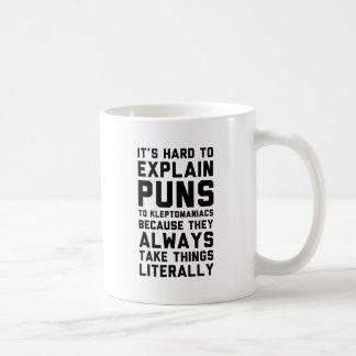 Kleptomaniac Pun Coffee Mug