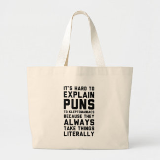 Kleptomaniac Pun Large Tote Bag