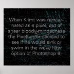 Klimt reencarnó como pixel (el poster)