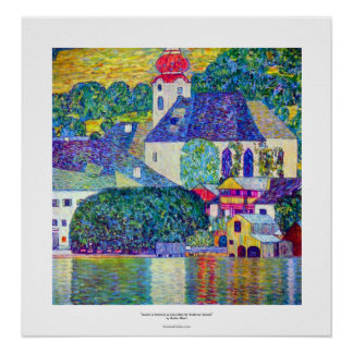 Klimt St Wolfgang church in Unterach on Lake Atter Poster