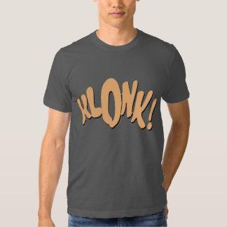 KLONK! T-SHIRT