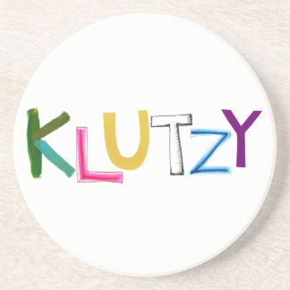 Klutzy clumsy uncoordinated oaf fun word art coaster