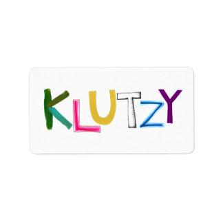 Klutzy clumsy uncoordinated oaf fun word art label