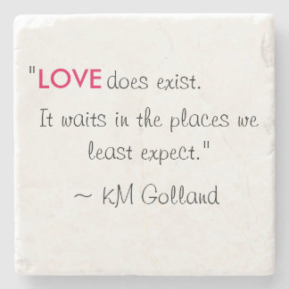 KM Golland 'Love does exist' Quote Coaster