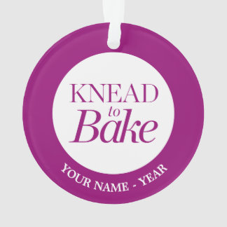 Knead To Bake