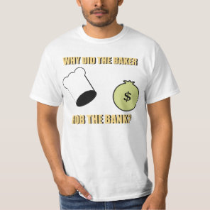 Kneaded Dough Joke T-Shirt