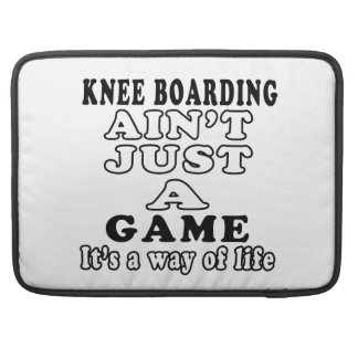 Knee Boarding Ain't Just A Game It's A Way Of Life Sleeve For MacBook Pro