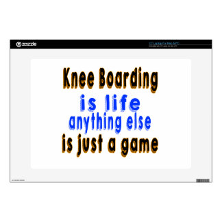 Knee Boarding is life anything else is just a game Skins For Laptops