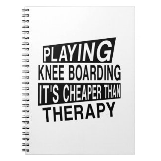 KNEE BOARDING It Is Cheaper Than Therapy Notebook