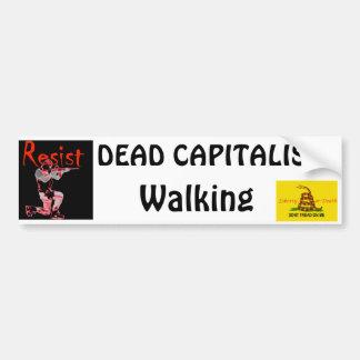 knee copy, treadonme copy, DEAD CAPITALIST, Wal... Car Bumper Sticker