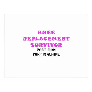 Knee Replacement Survivor Part Man Part Machine Postcard