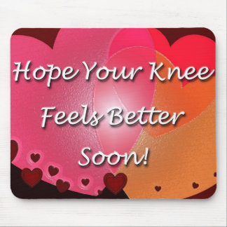Knee Surgery Get Well Soon Mouse Pad