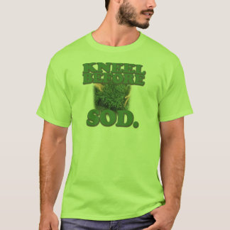 Kneel Before Sod T-Shirt
