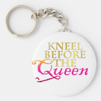 Kneel Before The Queen Key Chains