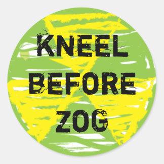 Kneel Before ZoG Classic Round Sticker