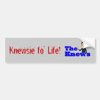 """""""Knewsie fo life"""" bumper sticker"""