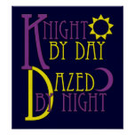 Knight by Day Posters