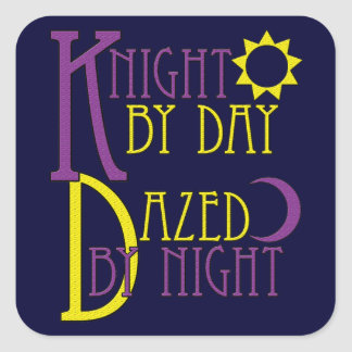 Knight by Day Square Sticker
