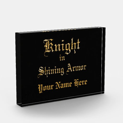 Knight in Shining Armor Acrylic Award