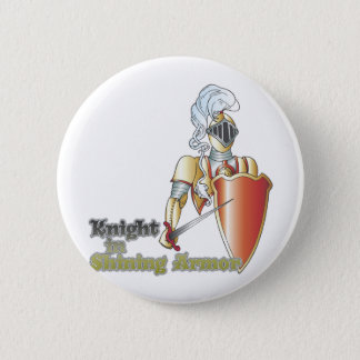 knight in shining armor pinback button
