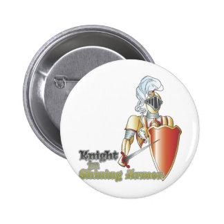 knight in shining armor pinback button