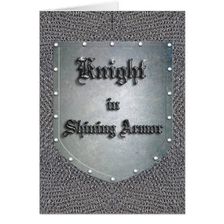 Knight in Shining Armor Shield Chainmail Card