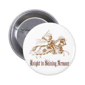 knight in shining armour 2 inch round button