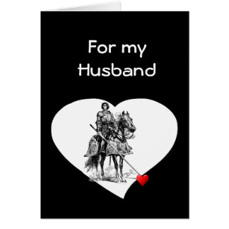 Knight in Shining Armour Husband Love Valentine Greeting Card