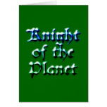 Knight Of The Planet Greeting Card