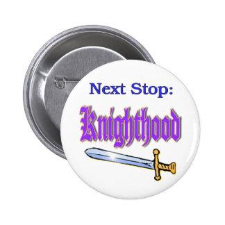 Knighthood Pin Redondo De 2 Pulgadas