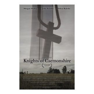 Knights of Caemonshire with Award Poster