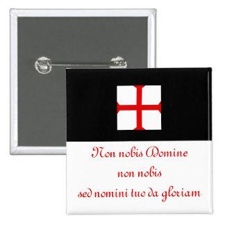 Knights Templar motto. Pins