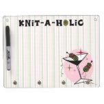Knit-A-Holic Dry-Erase Board
