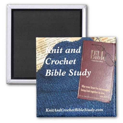 Knit and Crochet Bible Study magnet