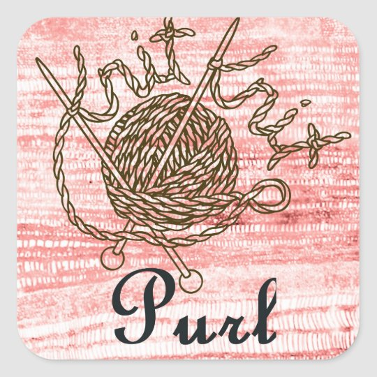 Knit Knit Purl: A Creative Motivational Square Sticker