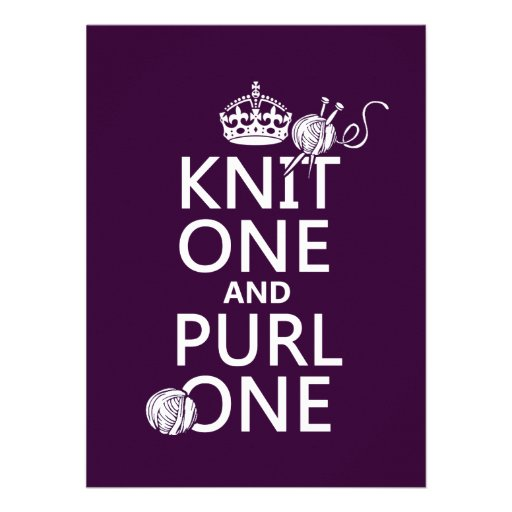 Knit One and Purl One (keep calm-all colors) Invitations