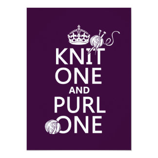 Knit One and Purl One (keep calm-all colors) 5.5x7.5 Paper Invitation Card