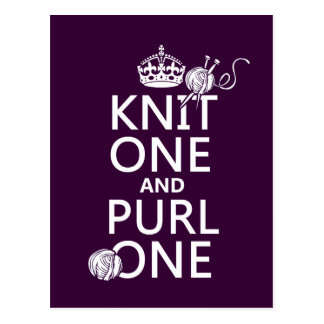 Knit One and Purl One (keep calm-all colors) Postcard