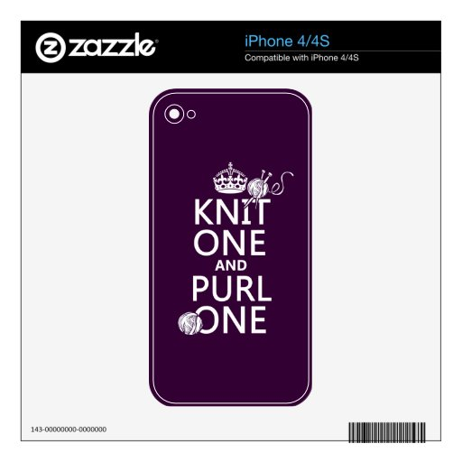 Knit One and Purl One (keep calm-all colors) Decal For iPhone 4