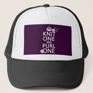 Knit One and Purl One (keep calm-all colors) Trucker Hat