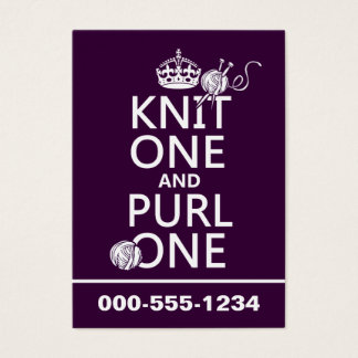 Knit One and Purl One (keep calm-customize) Business Card