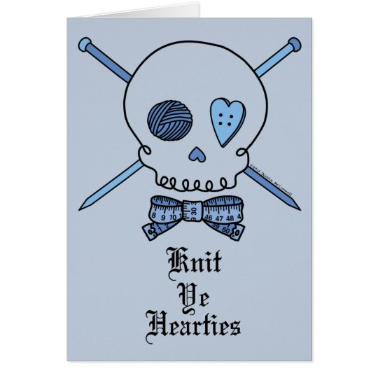 Knit Ye Hearties (Blue Background) Card