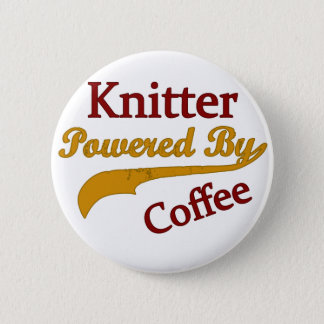 Knitter Powered By Coffee Pinback Button