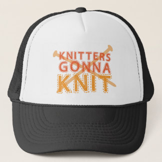 Knitters gonna knit (with knitting needles) trucker hat