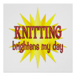 Knitting Brightens My Day Print