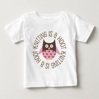 Knitting Is A Hoot Owl Baby T-Shirt
