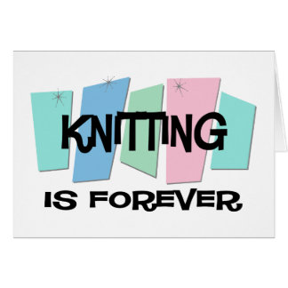 Knitting Is Forever Cards
