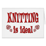 Knitting is Ideal Greeting Card
